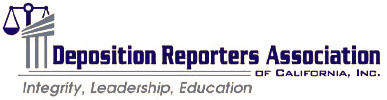 Professional Affiliations: Deposition Reporters Association of California