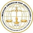 Professional Affiliation: Mexican American Bar Association